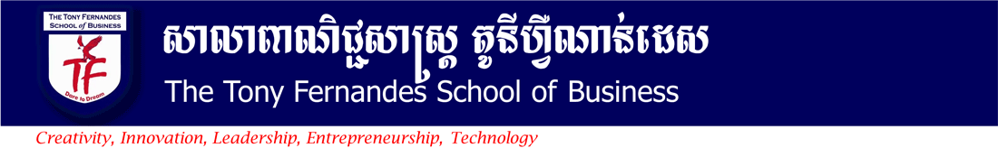 The Tony Fernandes School of Business - Welcome to The University of Cambodia (UC)